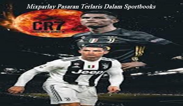 Mixparlay Pasaran Terlaris Dalam Sportbooks